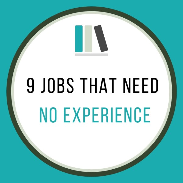 Jobs That Need No Experience
