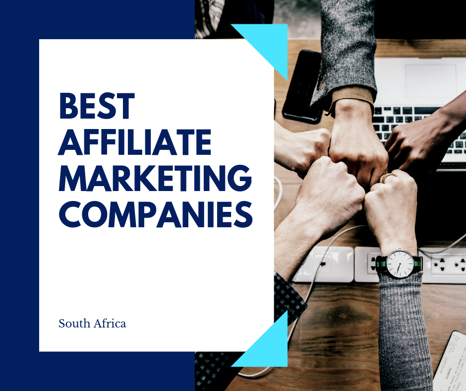 Best Affiliate Marketing Companies South Africa